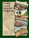 Pinellas County Historical Background